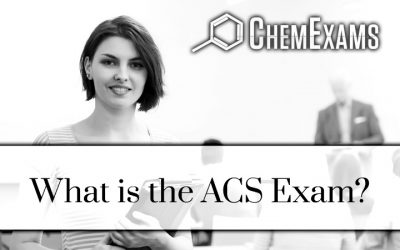 ACS Chemistry Exam: What is the ACS Chemistry Exam?