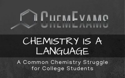 Chemistry is a Language: A Common Chemistry Struggle for Students