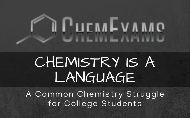 Chemistry is a Language
