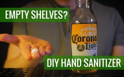 DIY Hand Sanitizer – Empty Shelves? Do this…(Covid-19 Prep)